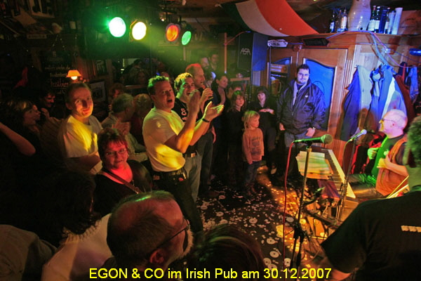 EGON & CO im Irish Pub am 30.12.2007